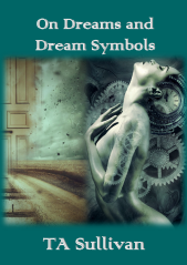 On Dreams and Dream Symbols